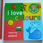 I Love Colours (Flap Book)