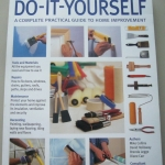 Do-It-Yourself (A Complete Practical Guide to Home Improvement)