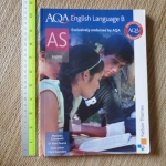 AQA English Language B (AS ENGLISH/ Exclusively Endorsed by AQA)