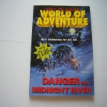 World of Adventure 1: Danger on Midnight River
