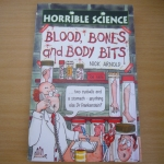 Horrible Science : Blood, Bones and Body Bits