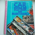 The Complete Book of Car Repair and Maintenance