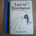 Lost in Translation: Misadventures in English Abroad