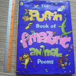 The Puffin Book of Amazing Animal Poems