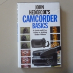 Camcorder Basics (A Quick-and-Easy Guide to Making Better Videos)