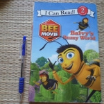 (DreamWorks) BEE MOVIE: Barry's Buzzy World (I Can read Level 2/ Reading With Help)