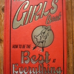 The Girls' Book: How To Be Best of Everything