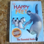 Happy Feet The Essential Guide (Includes Stunning Antarctic Journey Fold-Out)