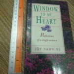 Window To My Heart (Reflections of a Single Woman)