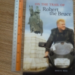 On The Trail of Robert the Bruce