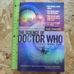 The Science of Doctor Who (The Highly Acclaimed Unofficial Guide)