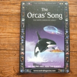 The Orcas' Song: the North American Legacy