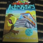 The Terror-Bird Trap (Astrosaurs)
