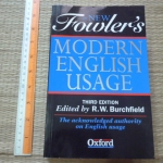 The New FOWLER's Modern English Usage (Third Edition, 1996 OXFORD)