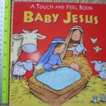 Baby Jesus (A Touch and Feel Book)