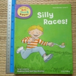 Read With Biff, Chip & Kipper: Silly Races! (First Stories Level 2)