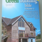 The Green Building Bible Volume 1 (Third Edition)