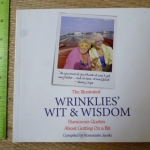 The Illustrated Wrinklies' Wit & Wisdom (Humorous Quotes About Getting On a Bit)