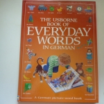 The Usborne Book of Everday Words in German