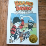 The Beano And The Dandy Crazy About Creatures