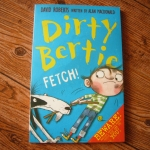Dirty Bertie: Fetch!