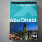 Abu Dhabi (The Complete Residents' Guide, Edition 2007)