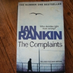 The Complaints (By Ian Rankin)