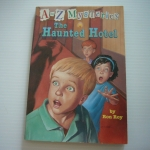 The Haunted Hotel (A to Z Mysteries: H)