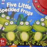 Five Little Speckled Frogs (Sound Book)