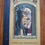 The Bad Beginning (Book the First of A Series of Unfortunate Events)