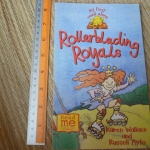 Rollerblading Royals (My First Read Alone)