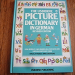 The Usborne Picture Dictionary in GERMAN (Revised Edition)