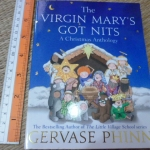 The Virgin Mary's Got Nits: A Christmas Anthology