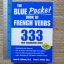 The Blue Pocket Book of FRENCH VERBS (333 Fully Conjugated Verbs) thumbnail 1