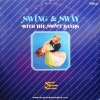 Various Artists - Swing & Sway with The Sweet Bands