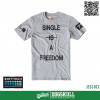 เสื้อยืด 7TH STREET - SOFTTECH รุ่น Single Is(Not) A Freedom | Top dry Grey