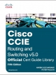 CCIE Routing and Switching v5.0 Official Cert Guide Library, 5th Edition - 978-1587144929