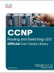 CCNP Routing and Switching v2.0 Cert Guide Library - 9781587206634