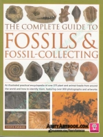 The Complete Guide to Fossils & Fossil-collecting สารานุกรมฟอสซิล