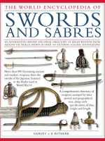 The World Encyclopedia of Swords and Sabres สารานุกรมดาบและกระบี่จากทั่วโลก